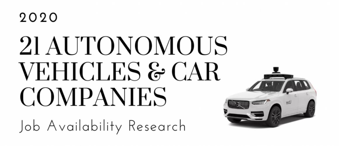 21 AUTONOMOUS VEHICLES & CAR COMPANIES