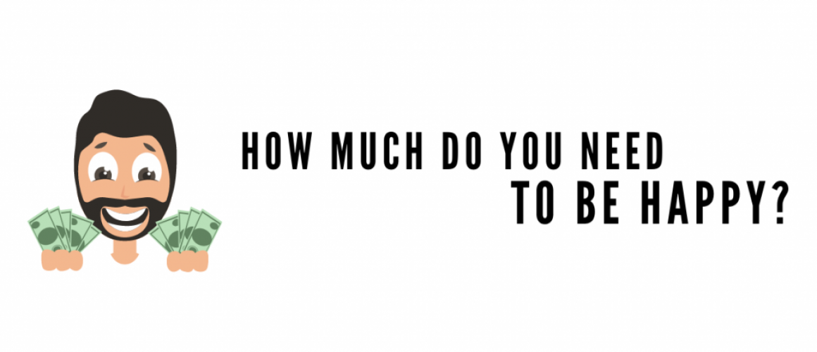 How much do you need to be happy