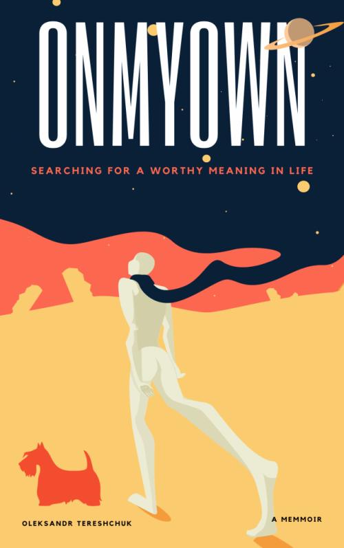 """Book """"On MY Own"""", by Oleksandr Tereshchuk"""